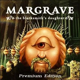 Margrave: The Blacksmith's Daughter. Premium Edition