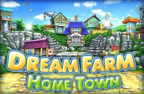 Dream Farm: Home Town