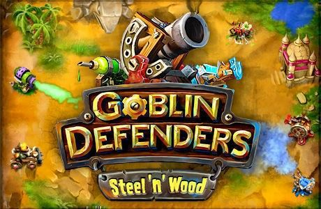 Goblin Defenders: Battles of Steel 'n' Wood